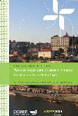 Plano de Acção para o Desenvolvimento Turístico do Norte de Portugal / Pacto Regional para a Competitividade da Região do Norte